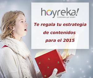 hoyreka! te regala tu estrategia de contenidos para el 2015